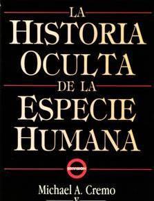 Arquelogía Prohibida, la historia oculta de la especiehumana