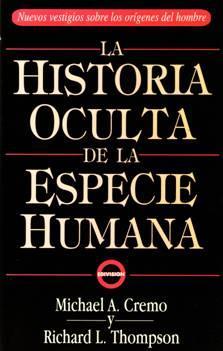 1276193416_99356485_1-Fotos-de--LA-HISTORIA-OCULTA-DE-LA-ESPECIE-HUMANA-MICHAEL-A-CREMO-1276193416