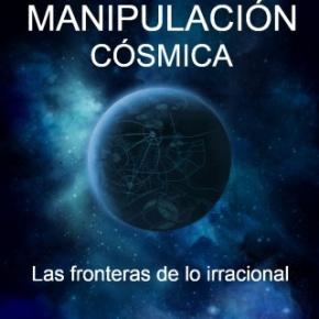 La Gran ManipulaciónCósmica