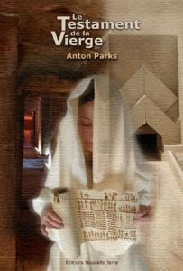 Anton Parks – El Testamento de laVirgen